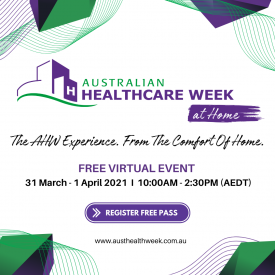 Australian Healthcare Week At Home! - Free to Attend