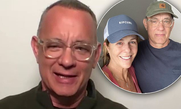 Tom Hanks thanks Australia for taking care of him and wife Rita Wilson while they had coronavirus | Daily Mail Online